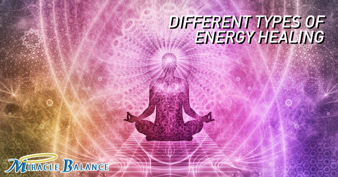 Different Types Of Energy Healing