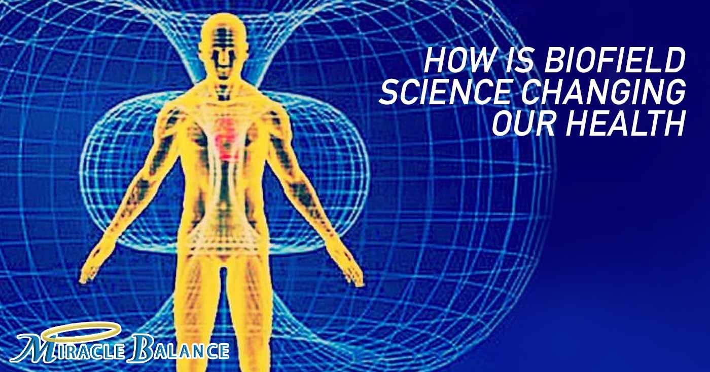 Biofield Science