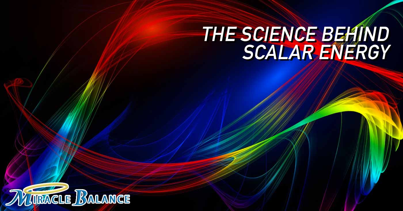 Scalar Energy Archives - Miracle Balance