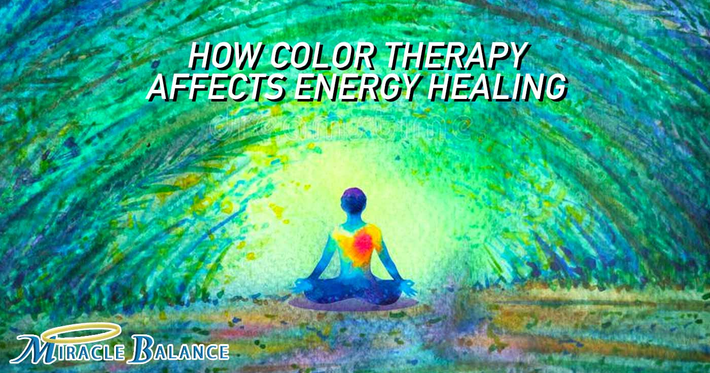 Color Therapy Affects Energy Healing
